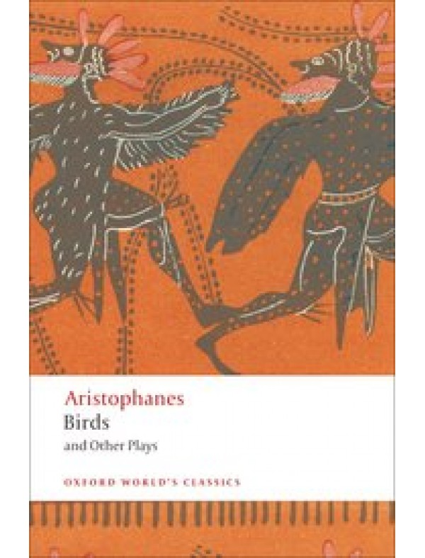 Aristophanes, Birds and Other Plays (Paperback)