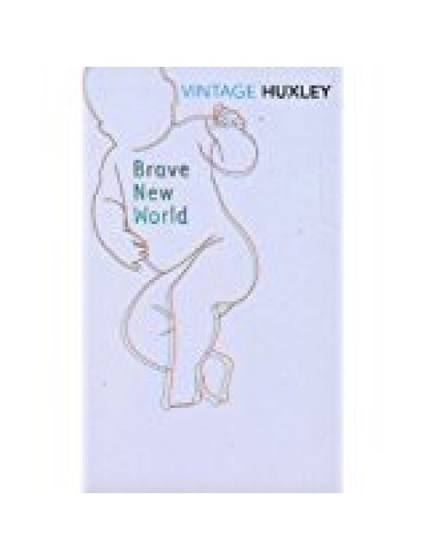 Brave New World by Huxley, Aldous