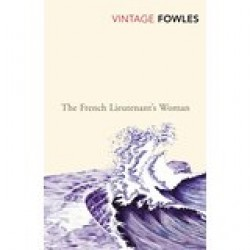 The French Lieutenant's Woman by Fowles, John