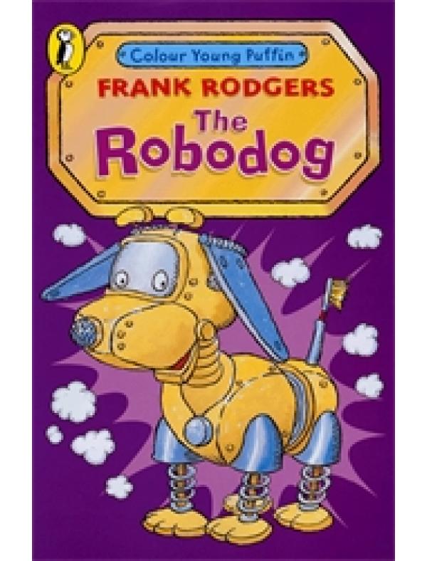 The Robodog (5+  ani)