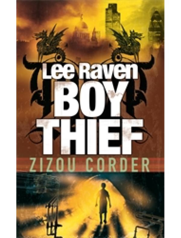 Lee Raven, Boy Thief (9+  ani)