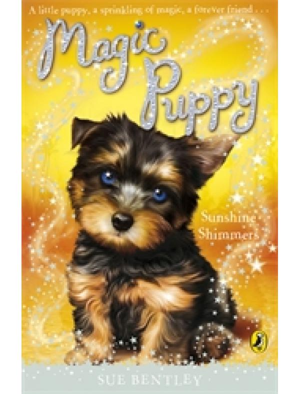 Magic Puppy: Sunshine Shimmers (5+  ani)