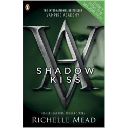 Vampire Academy: Shadow Kiss (book 3) (12+  ani)