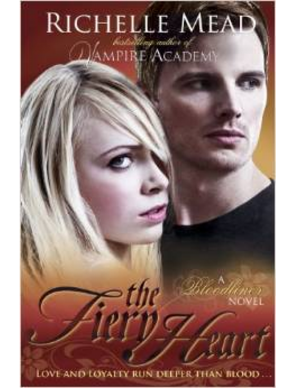 Bloodlines: The Fiery Heart (book 4) (12+  ani)