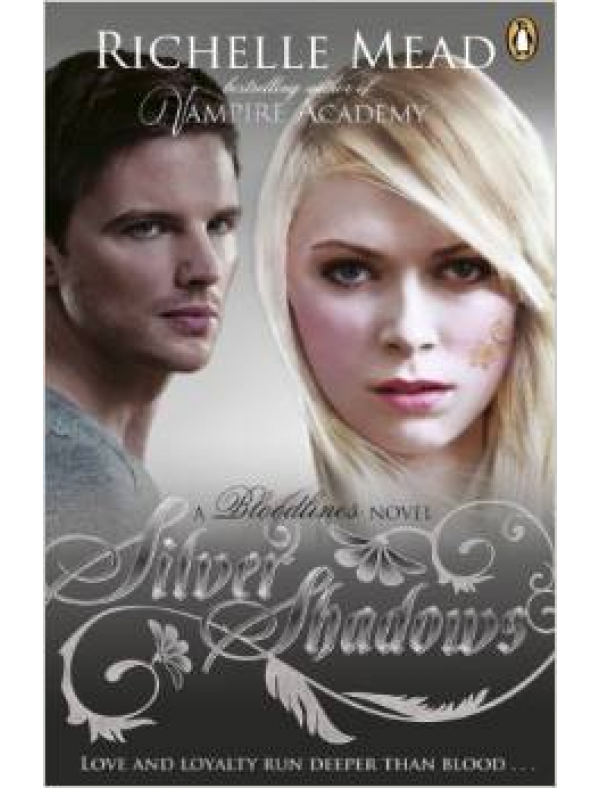 Bloodlines: Silver Shadows (book 5) (12+  ani)